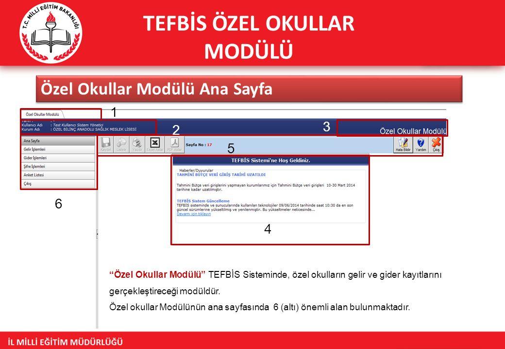 TEFBİS ÖZEL OKULLAR MODÜLÜ