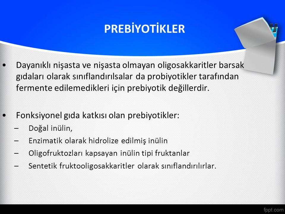 PREBİYOTİKLER