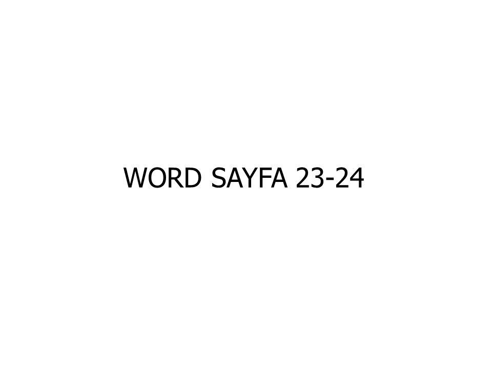 WORD SAYFA 23-24