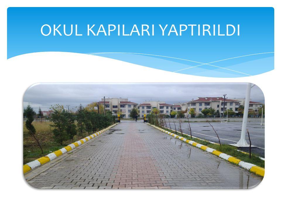 OKUL KAPILARI YAPTIRILDI