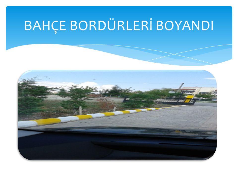 BAHÇE BORDÜRLERİ BOYANDI