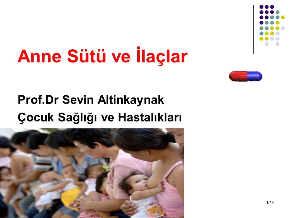 Anne Sütü ve İlaçlar Prof.Dr Sevin Altinkaynak