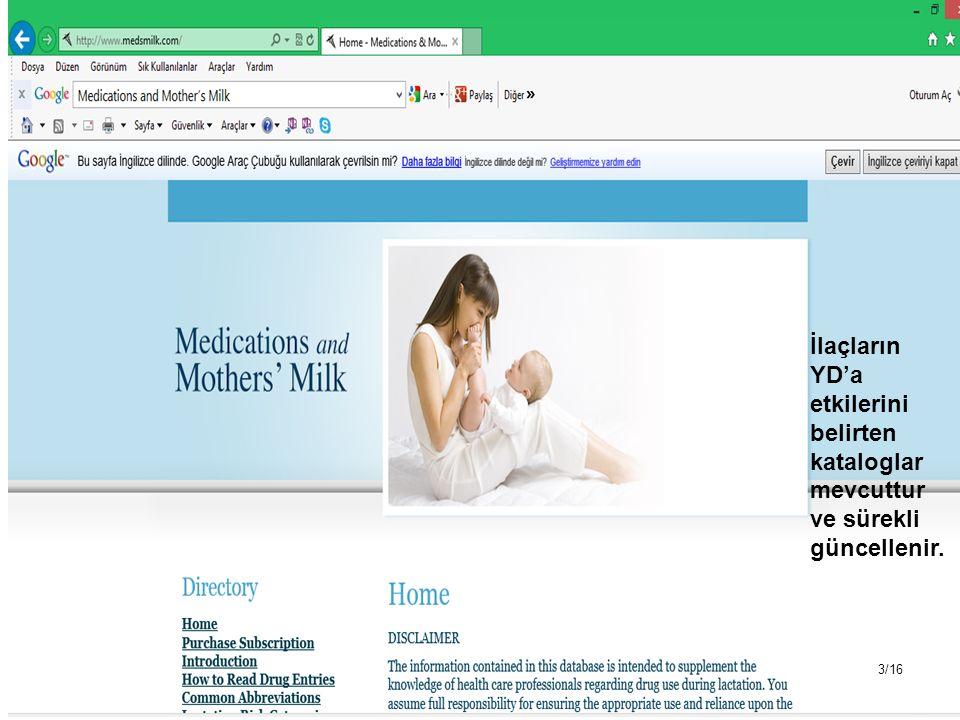 İlaçların YD'a etkilerini belirten kataloglar mevcuttur ve sürekli güncellenir.