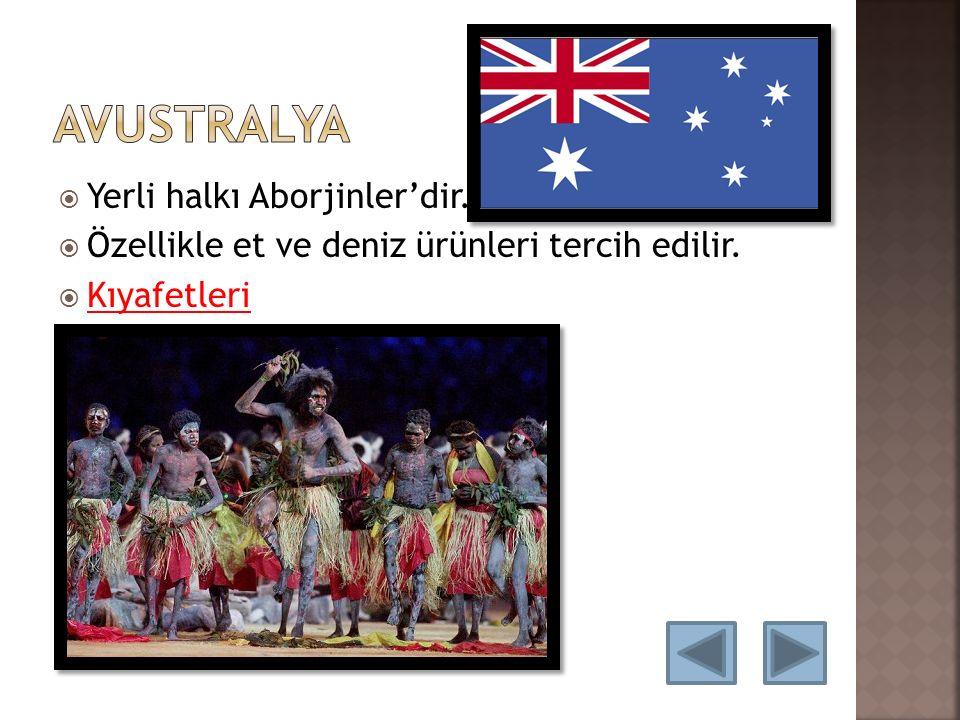 Avustralya Yerli halkı Aborjinler'dir.