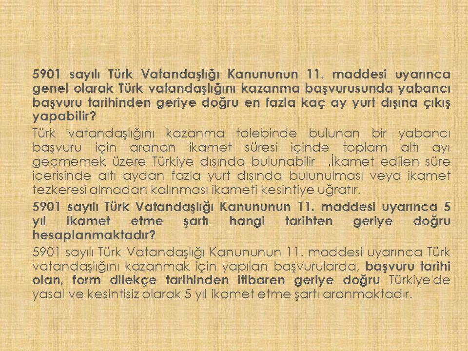 5901 sayılı Türk Vatandaşlığı Kanununun 11