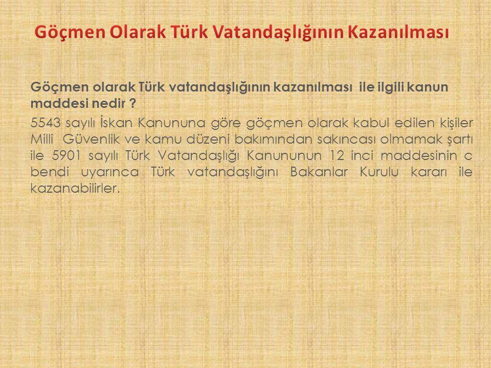 Göçmen Olarak Türk Vatandaşlığının Kazanılması