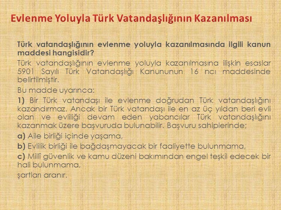 Evlenme Yoluyla Türk Vatandaşlığının Kazanılması