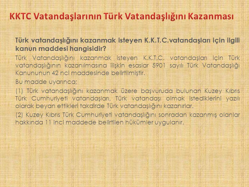 KKTC Vatandaşlarının Türk Vatandaşlığını Kazanması