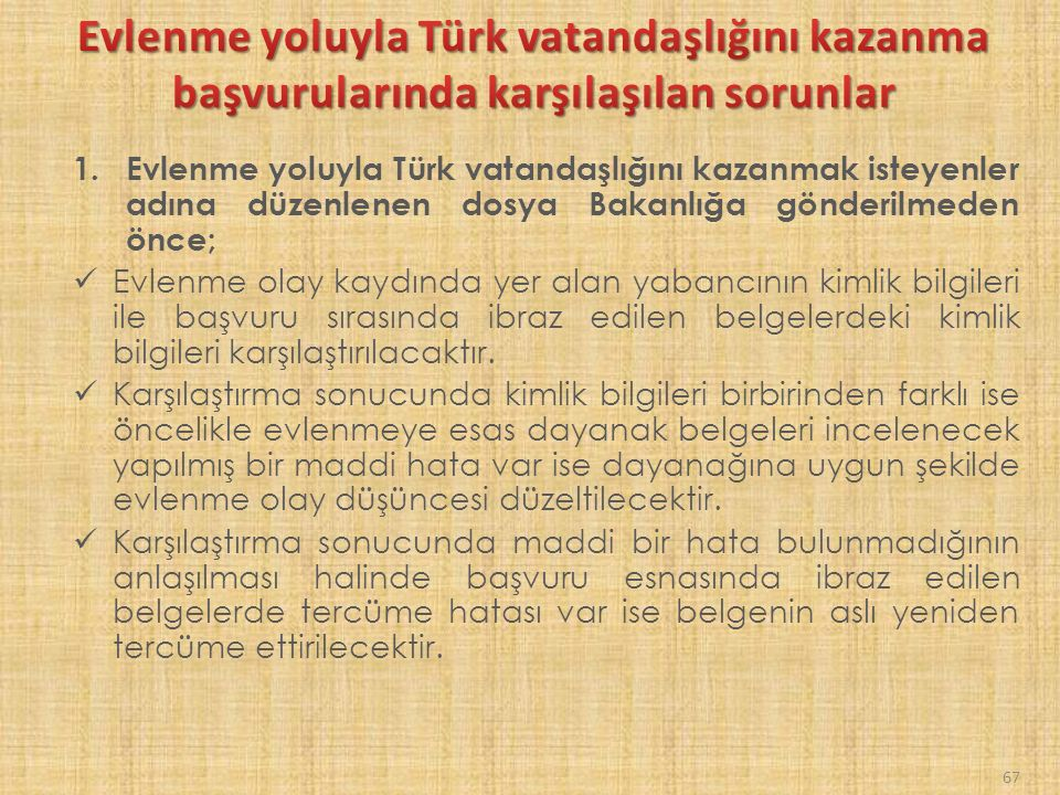 Evlenme yoluyla Türk vatandaşlığını kazanma başvurularında karşılaşılan sorunlar
