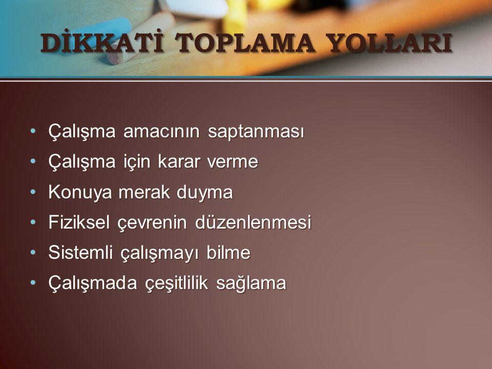 DİKKATİ TOPLAMA YOLLARI
