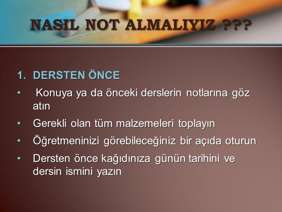 NASIL NOT ALMALIYIZ DERSTEN ÖNCE