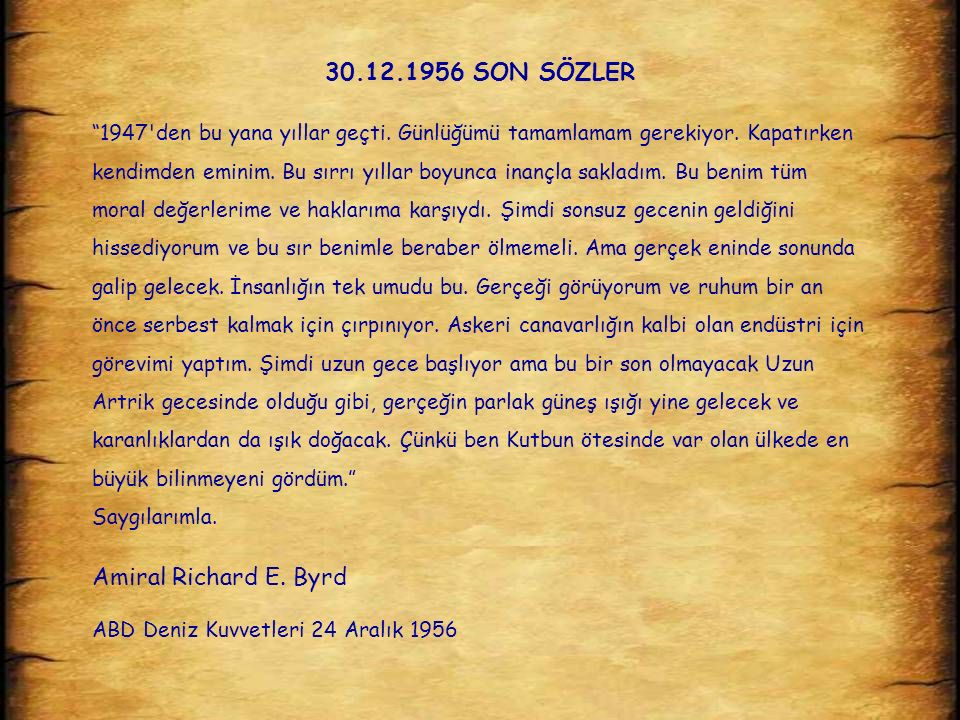 30.12.1956 SON SÖZLER Amiral Richard E. Byrd