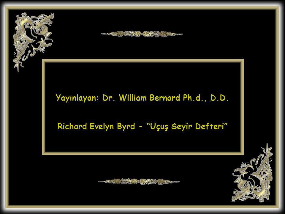 Richard Evelyn Byrd - Uçuş Seyir Defteri