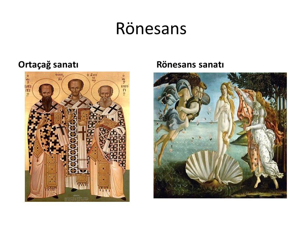 Rönesans Ortaçağ sanatı Rönesans sanatı