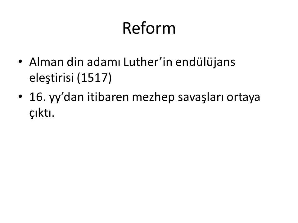Reform Alman din adamı Luther'in endülüjans eleştirisi (1517)