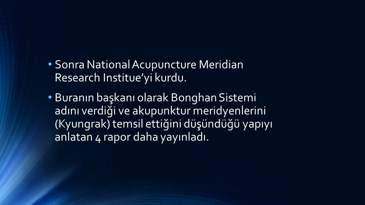 Sonra National Acupuncture Meridian Research Institue'yi kurdu.