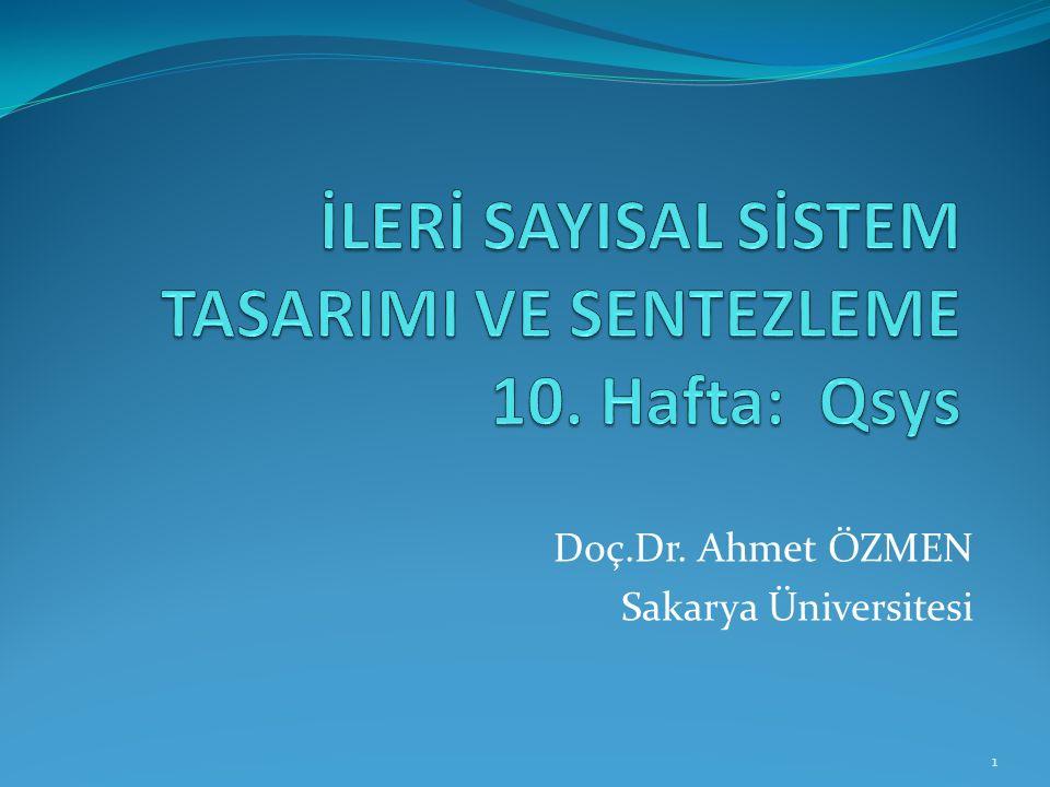 İLERİ SAYISAL SİSTEM TASARIMI VE SENTEZLEME 10. Hafta: Qsys