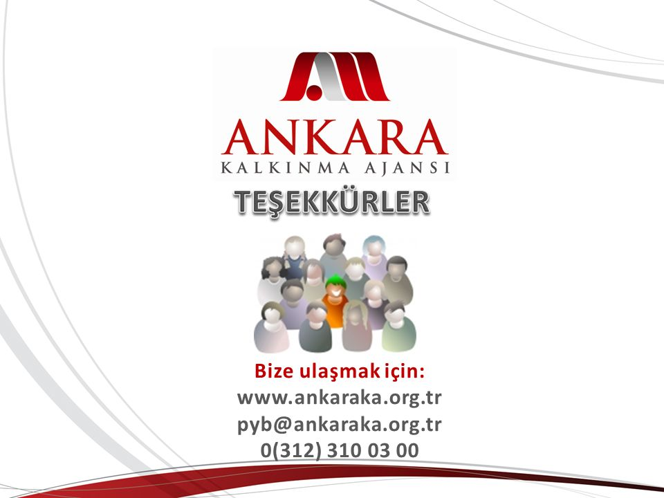 TEŞEKKÜRLER Bize ulaşmak için: www.ankaraka.org.tr pyb@ankaraka.org.tr