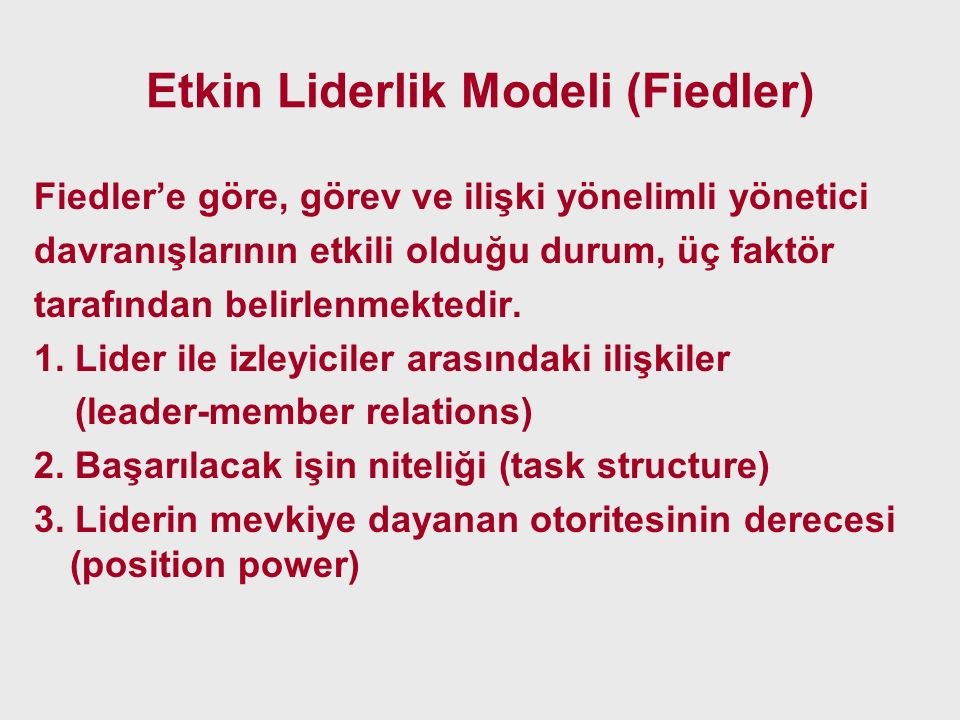 Etkin Liderlik Modeli (Fiedler)