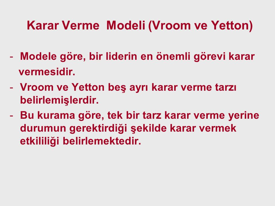 Karar Verme Modeli (Vroom ve Yetton)