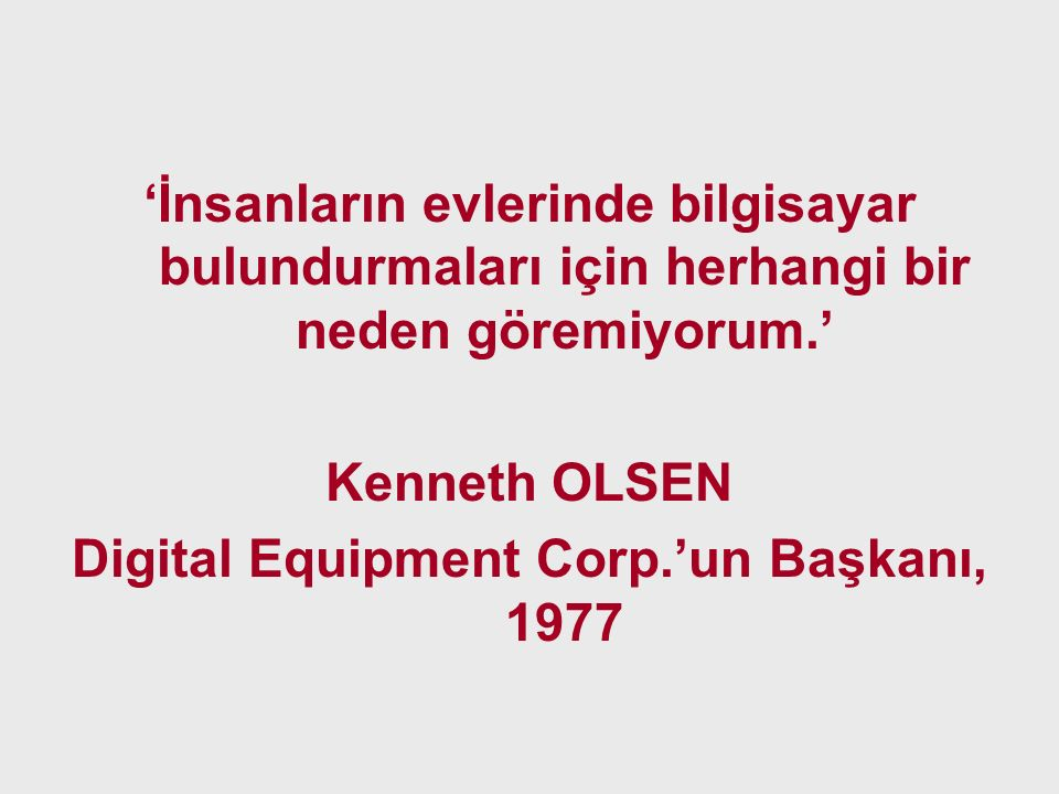 Digital Equipment Corp.'un Başkanı, 1977