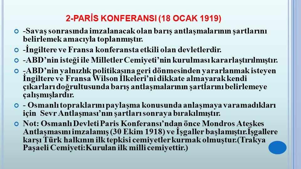 2-PARİS KONFERANSI (18 OCAK 1919)