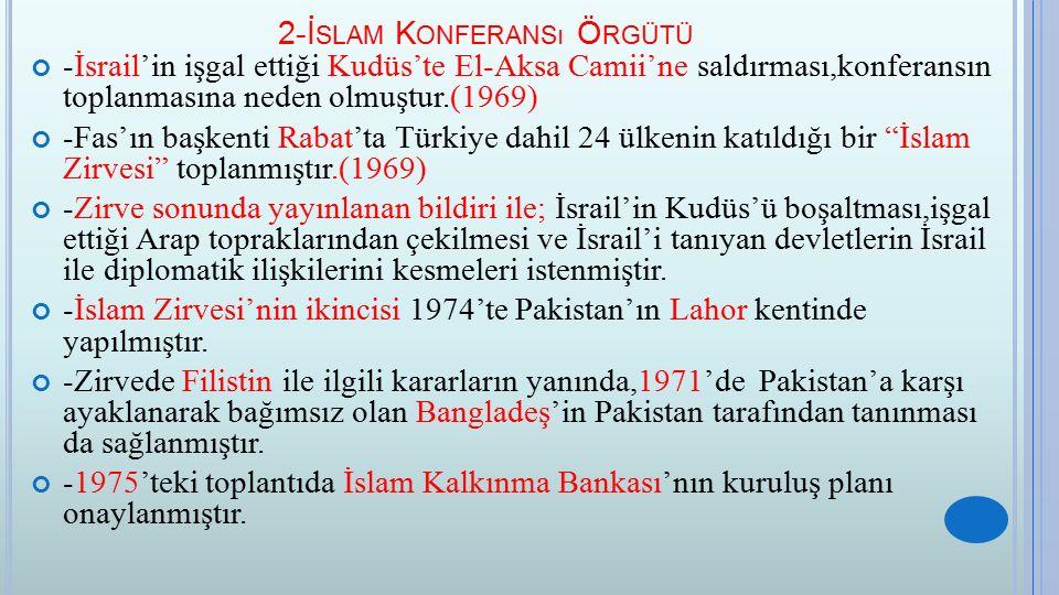2-İslam Konferansı Örgütü