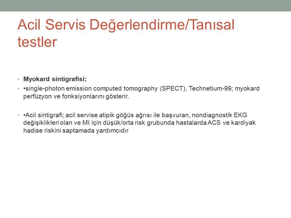 Acil Servis Değerlendirme/Tanısal testler