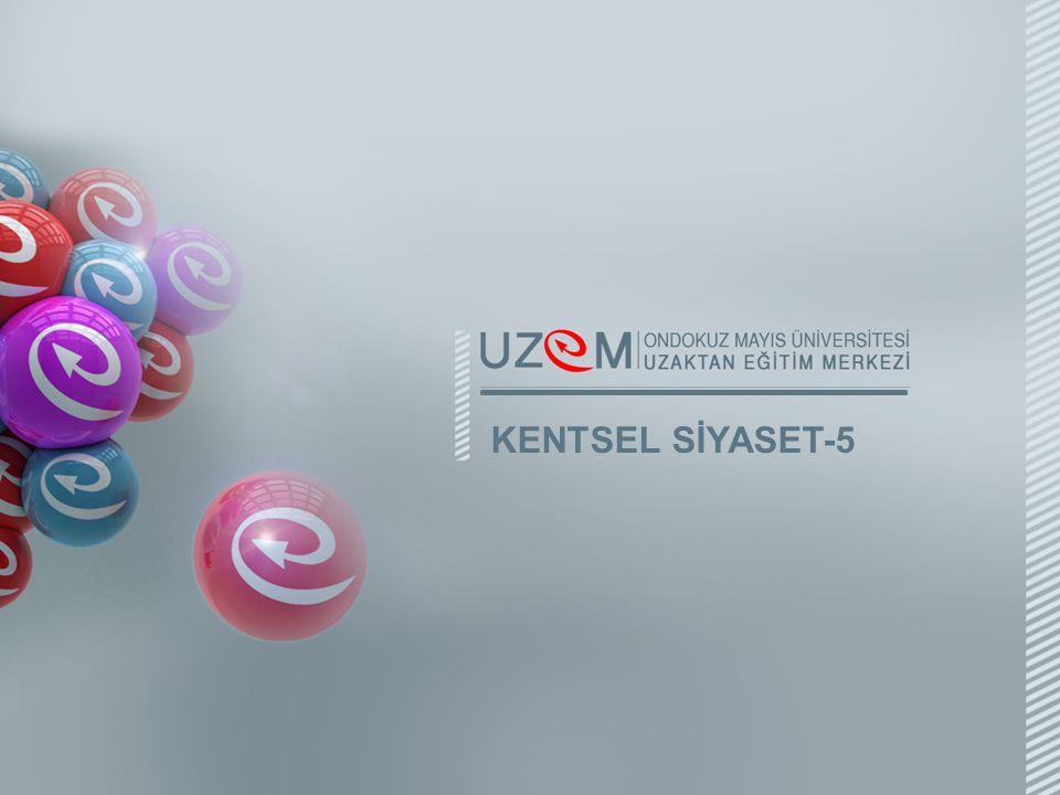 KENTSEL SİYASET-5