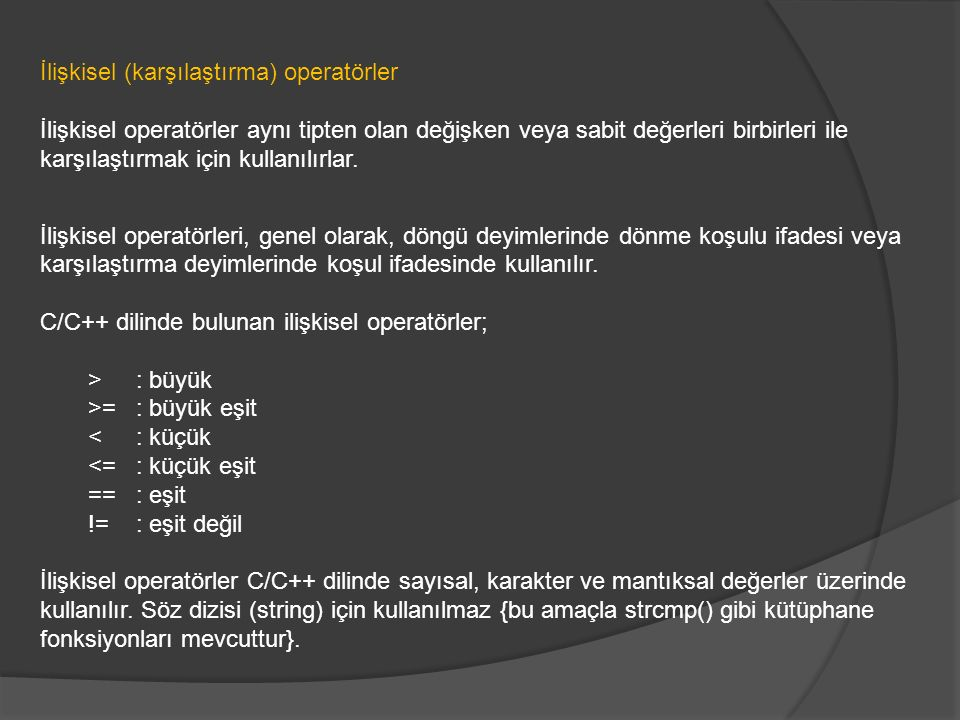 İlişkisel (karşılaştırma) operatörler
