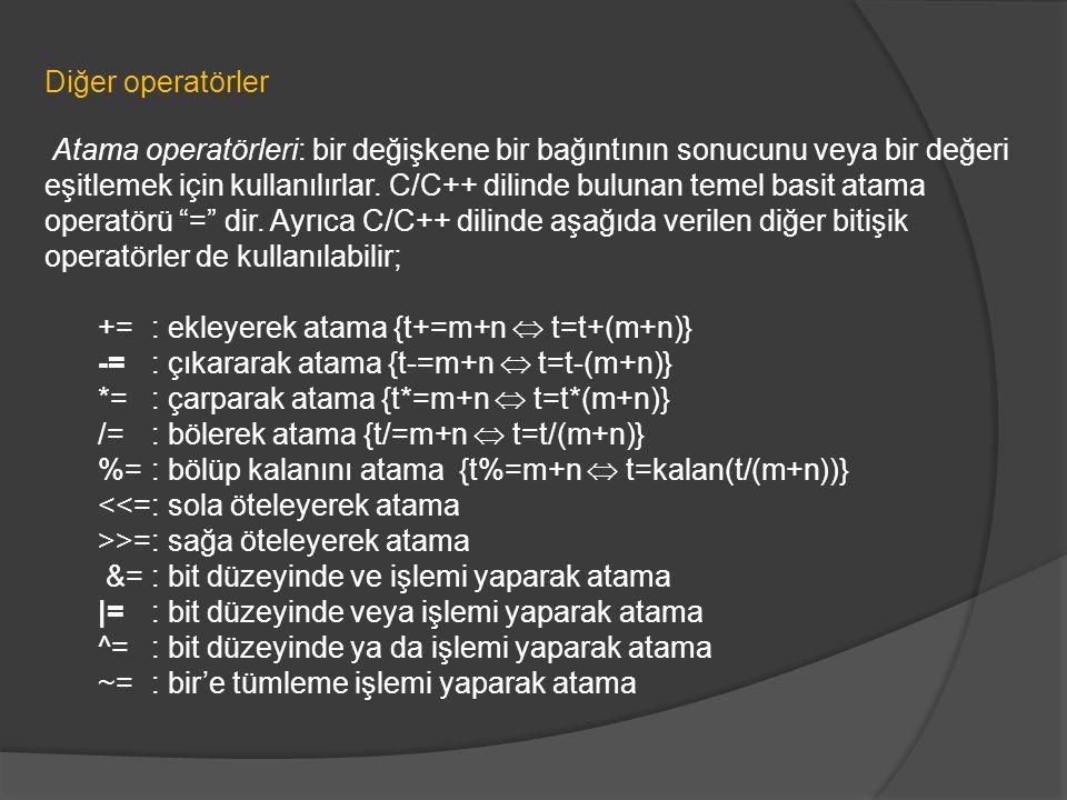 += : ekleyerek atama {t+=m+n  t=t+(m+n)}