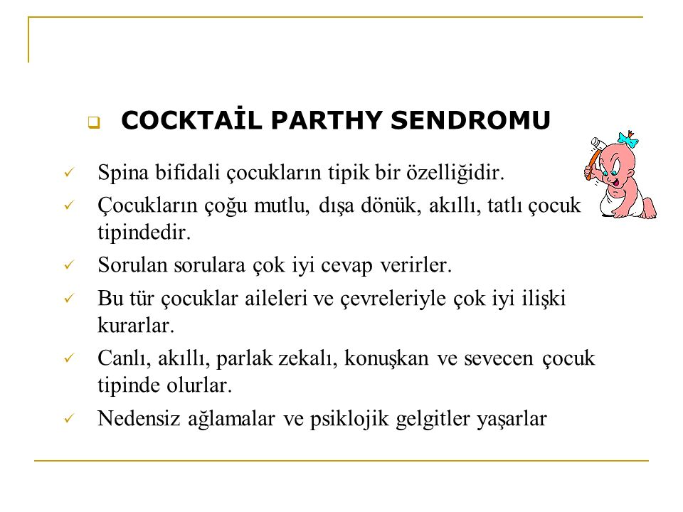 COCKTAİL PARTHY SENDROMU