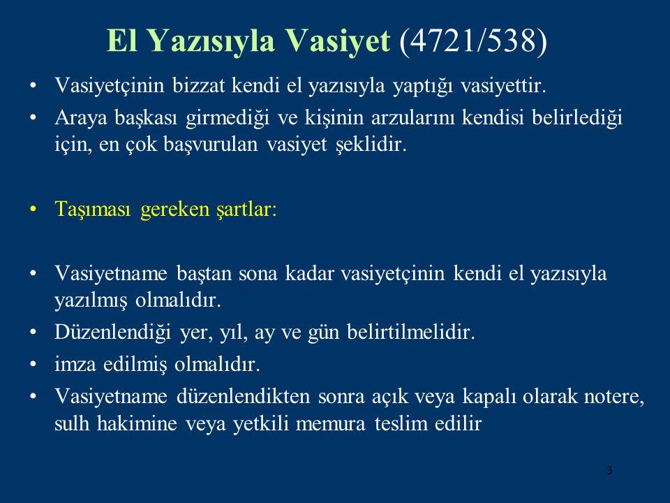 El Yazısıyla Vasiyet (4721/538)