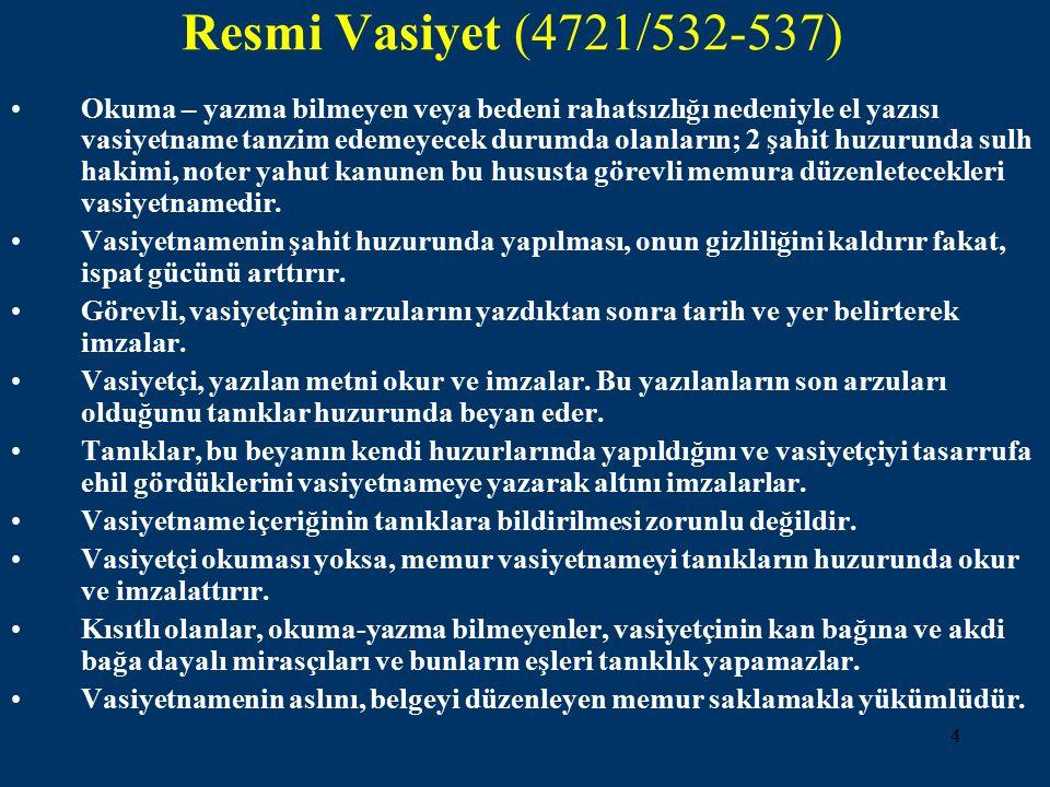 Resmi Vasiyet (4721/532-537)
