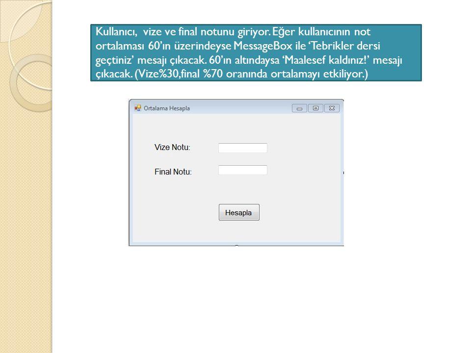Kullanıcı, vize ve final notunu giriyor