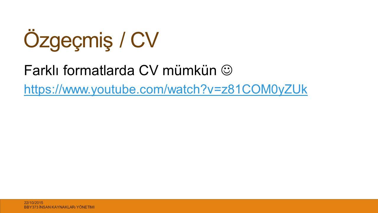 Özgeçmiş / CV Farklı formatlarda CV mümkün 