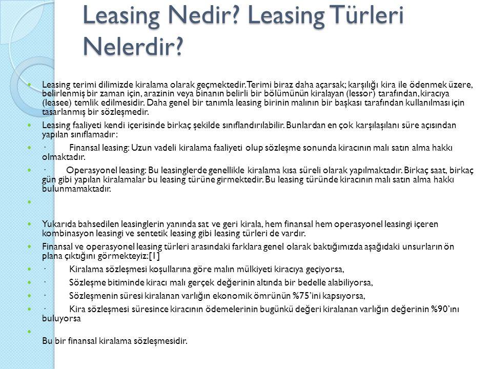 Leasing Nedir Leasing Türleri Nelerdir