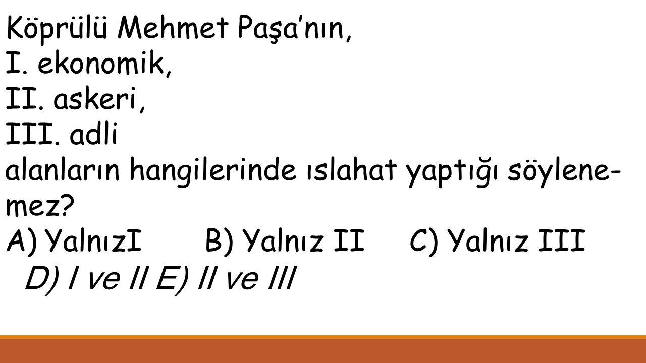 Köprülü Mehmet Paşa'nın,