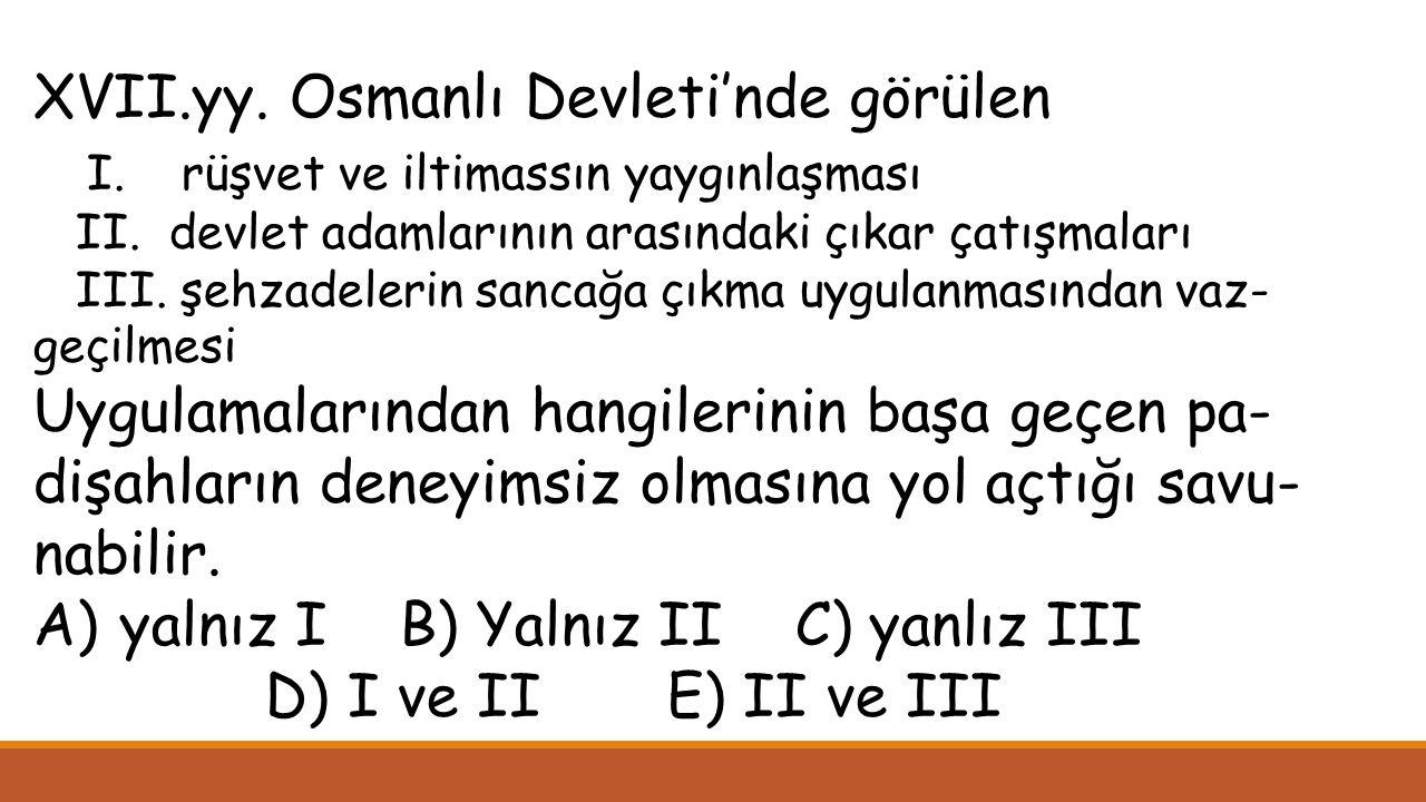 XVII.yy. Osmanlı Devleti'nde görülen