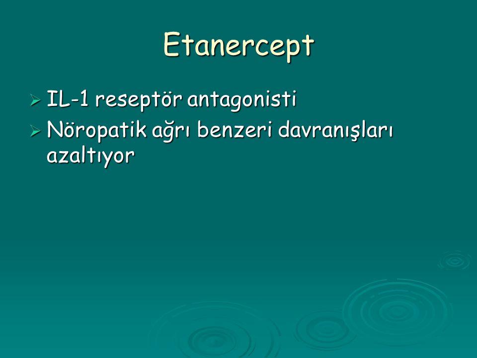 Etanercept IL-1 reseptör antagonisti