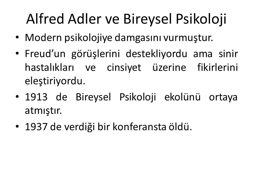 Alfred Adler ve Bireysel Psikoloji