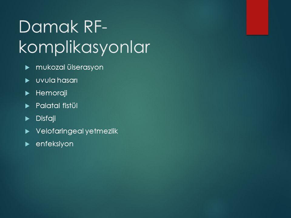 Damak RF-komplikasyonlar