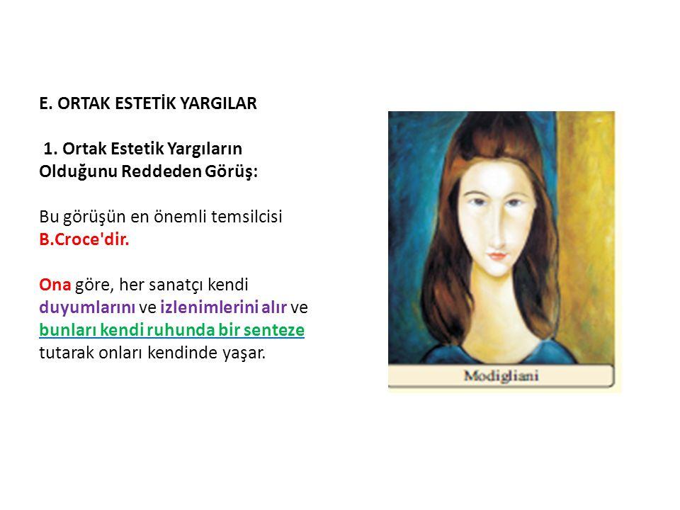 E. ORTAK ESTETİK YARGILAR 1