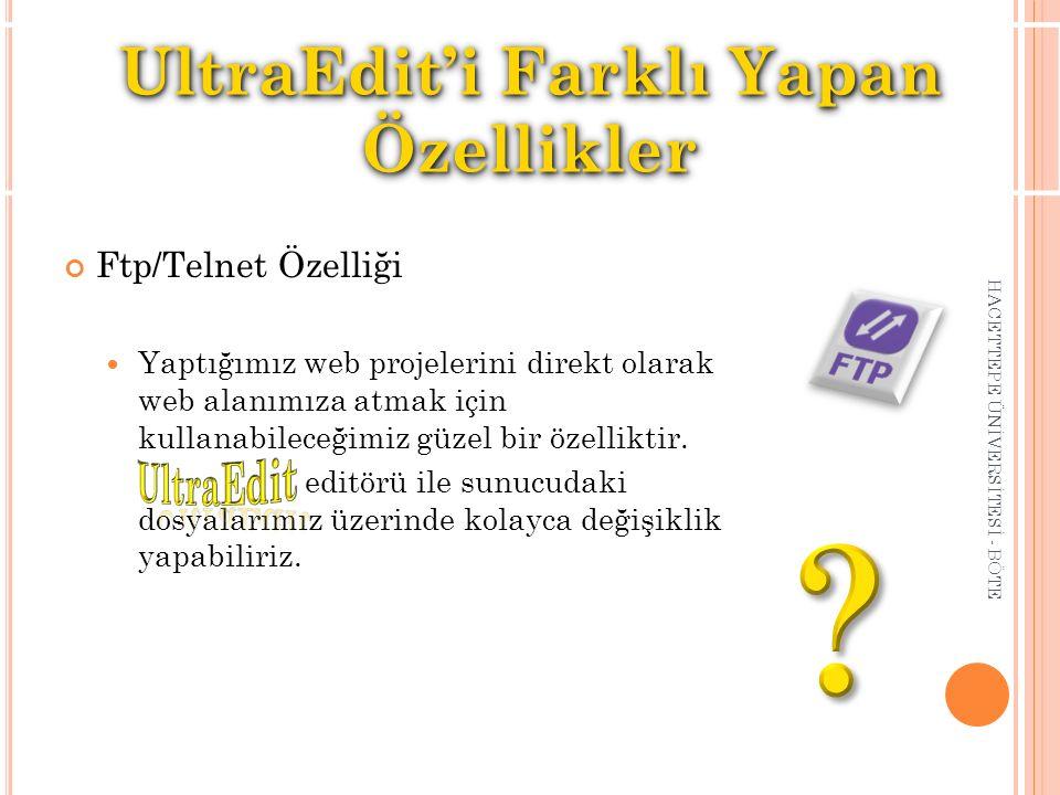 UltraEdit'i Farklı Yapan Özellikler