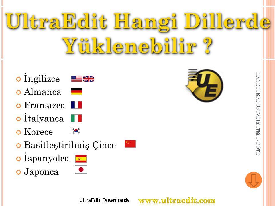 UltraEdit Hangi Dillerde Yüklenebilir