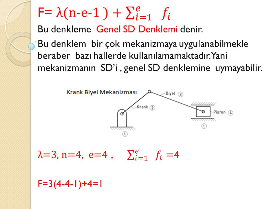 F= λ(n-e-1 ) + 𝑖=1 𝑒 𝑓 𝑖 λ=3, n=4, e=4 , 𝑖=1 𝑒 𝑓 𝑖 =4