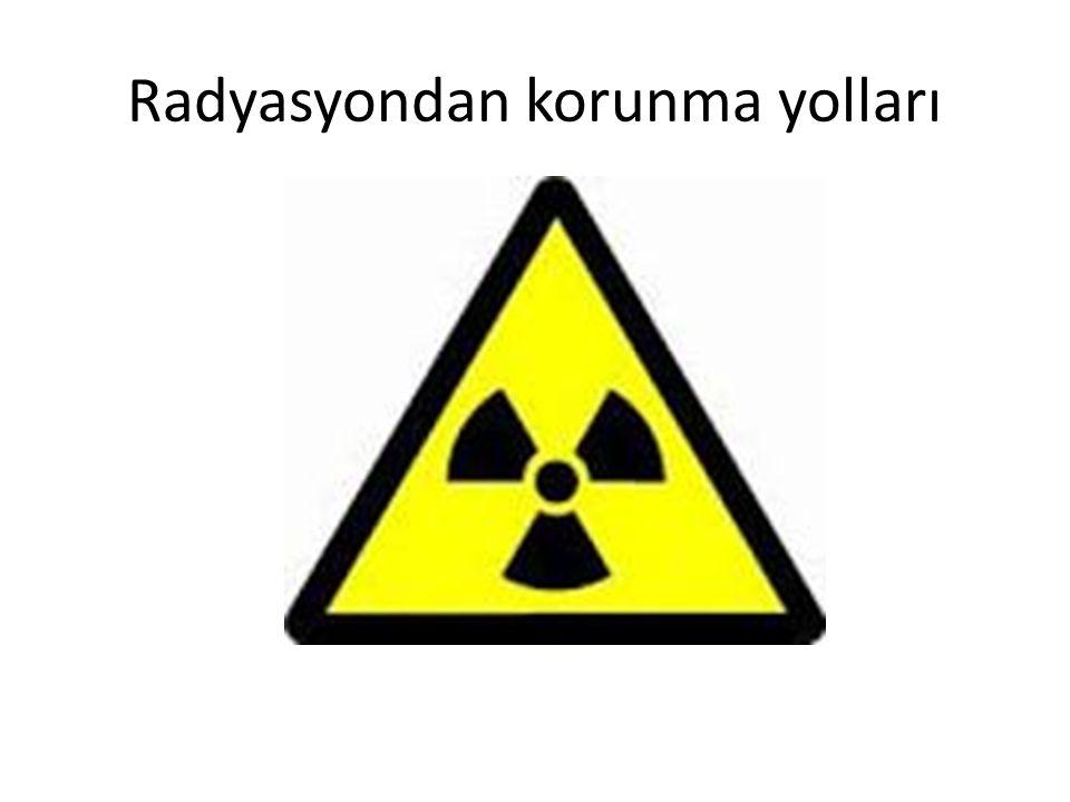 Radyasyondan korunma yolları