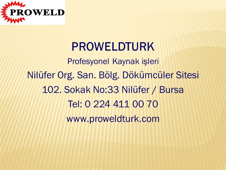 PROWELDTURK Nilüfer Org. San. Bölg. Dökümcüler Sitesi