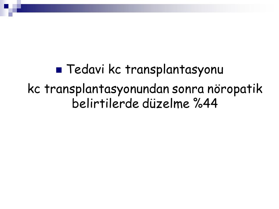 Tedavi kc transplantasyonu