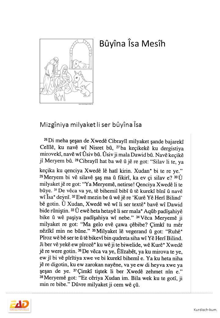 Bûyîna Îsa Mesîh Mizgîniya milyaket li ser bûyîna Îsa Kurdisch-kum.